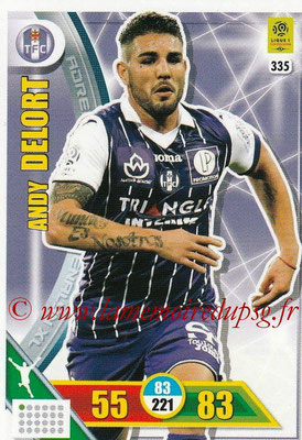 2017-18 - Panini Adrenalyn XL Ligue 1 - N° 335 - Andy DELORT (Toulouse)