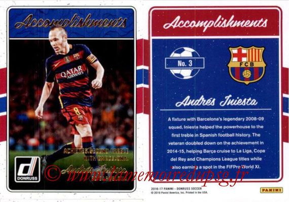2016 - Panini Donruss Cards - N° A03 - Andres INIESTA (FC Barcelone) (Accomplishments)