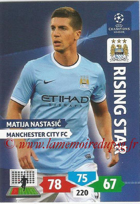 2013-14 - Adrenalyn XL champions League N° 165 - Matija NASTASIC (Manchester City FC) (Rising Star)