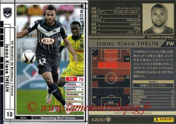 2015-16 - Panini WCCF - N° A20 - Isaac KIESE THELIN (FC Girondins de Bordeaux)