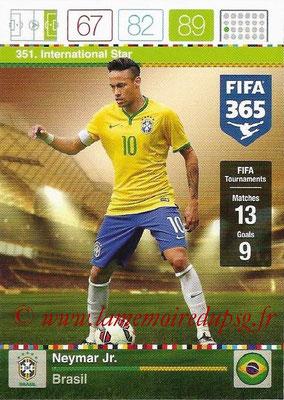 2015-16 - Panini Adrenalyn XL FIFA 365 - N° 351 - NEYMAR Jr (Brésil) (International Star)