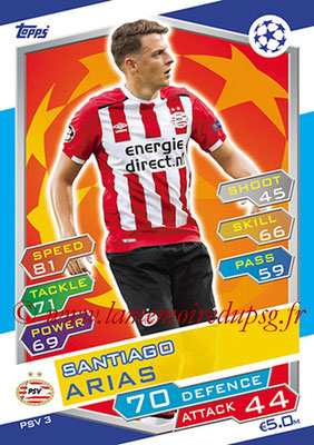 2016-17 - Topps UEFA Champions League Match Attax - N° PSV3 - Santiago ARIAS (PSV Eindhoven)