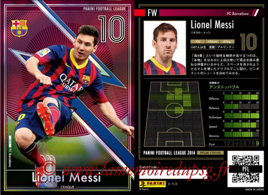 Panini Football League 2014 - PFL06 - N° 175 - Lionel MESSI (FC Barcelone) (Craque)