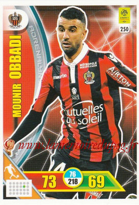 2017-18 - Panini Adrenalyn XL Ligue 1 - N° 250 - Mounir OBBADI (Nice)