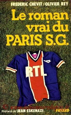 1977-10-xx - Le roman vrai du Paris SG (Fayard, 318 pages)