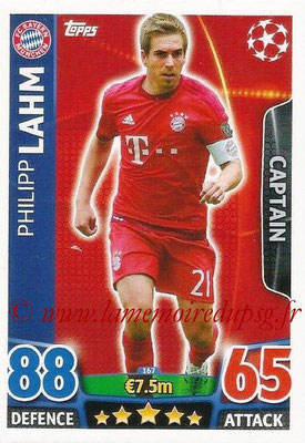 2015-16 - Topps UEFA Champions League Match Attax - N° 167 - Philipp LAHM (FC Bayern Munich) (Captain)