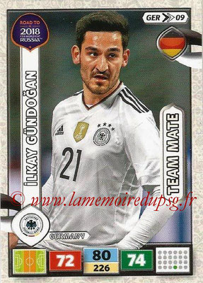 2018 - Panini Road to FIFA World Cup Russia Adrenalyn XL - N° GER09 - Ilkay GÜNDOGAN (Allemagne)