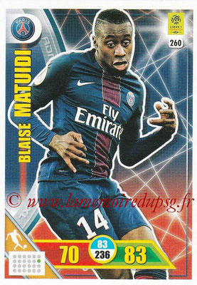 2017-18 - Panini Adrenalyn XL Ligue 1 - N° 260 - Blaise MATUIDI (Paris Saint-Germain)