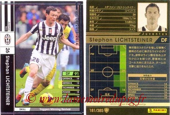 2013-14 - WCCF - N° 181 - Stephan LICHTSTEINER (Juventus FC)
