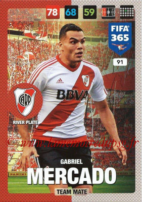 2016-17 - Panini Adrenalyn XL FIFA 365 - N° 091 - Gabriel MERCADO (CA River Plate)