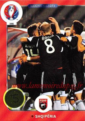 Panini Euro 2016 Cards - N° 346 - Making History de Albanie