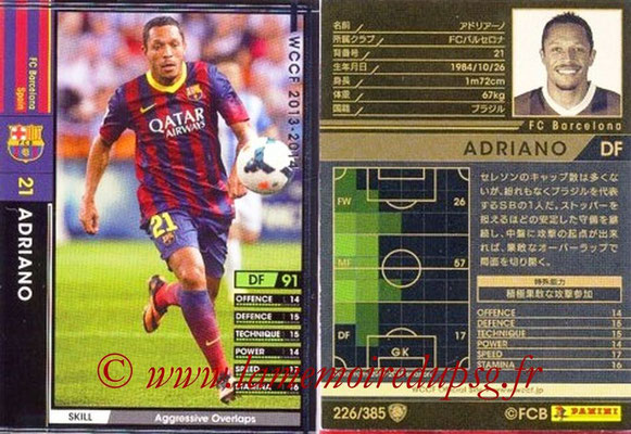 2013-14 - WCCF - N° 226 - ADRIANO (FC Barcelone)