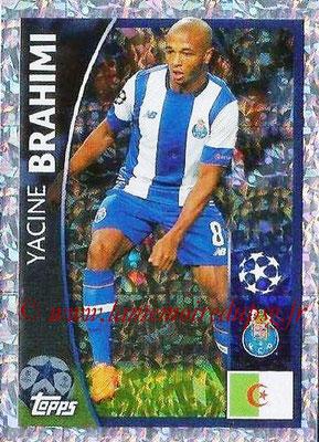 2015-16 - Topps UEFA Champions League Stickers - N° 442 - Yacine BRAHIM (FC Porto)