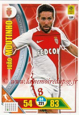 2017-18 - Panini Adrenalyn XL Ligue 1 - N° 189 - Joao MOUTINHO (Monaco)