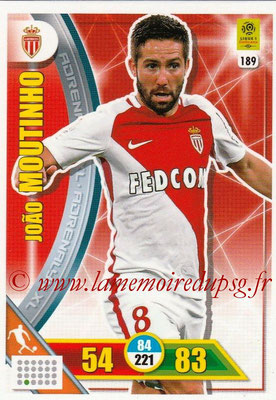 2017-18 - Panini Adrenalyn XL Ligue 1 - N° 189 - Joao MOUTINHO (Monaco)