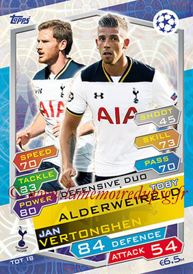2016-17 - Topps UEFA Champions League Match Attax - N° TOT18 - Toby ALDERWEIRELD +Jan VERTONGHEN (Tottenham Hotspur) (Defensive Duo)