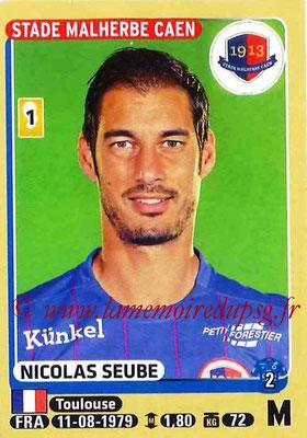 2015-16 - Panini Ligue 1 Stickers - N° 116 - Nicolas SEUBE (SM Caen)