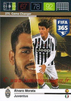 2015-16 - Panini Adrenalyn XL FIFA 365 - N° 275 - Alvaro MORATA (Juventus FC) (Game Changer)