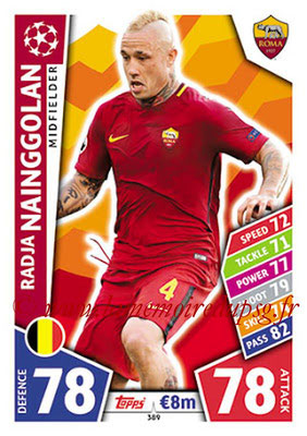 2017-18 - Topps UEFA Champions League Match Attax - N° 389 - Radja NAINGGOLAN (AS Roma)