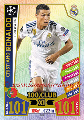 2017-18 - Topps UEFA Champions League Match Attax - N° 428 - Cristiano RONALDO (Real Madrid CF) (UCL Club XI)