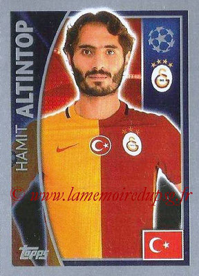 2015-16 - Topps UEFA Champions League Stickers - N° 199 - Hamit ALTINTOP(Galatasaray AS)