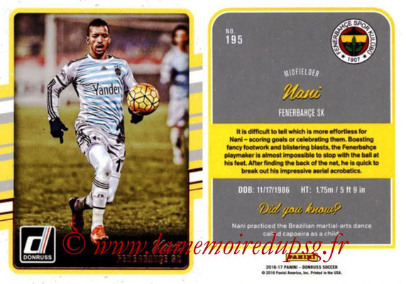 2016 - Panini Donruss Cards - N° 195 - NANI (Fenerbahce SK)