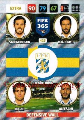 2016-17 - Panini Adrenalyn XL FIFA 365 - N° 425 - SALOMONSSON + BJÄRSMYR + ROGNE + ALEESAMI (IFK Göteborg) (Defensive Wall) (Nordic Edition)