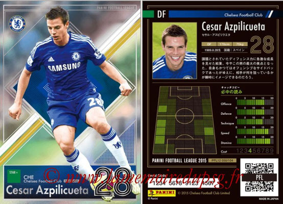 Panini Football League 2015 - PFL12 - N° 050 - Cesar AZPILICUETA (Chelsea FC) (Star +)