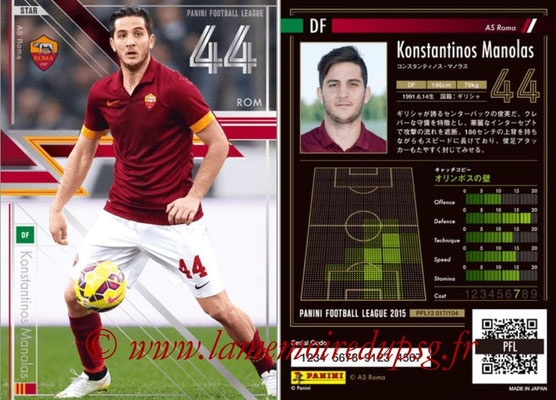 Panini Football League 2015 - PFL12 - N° 017 - Konstantinos MANOLAS (AS Roma) (Star)