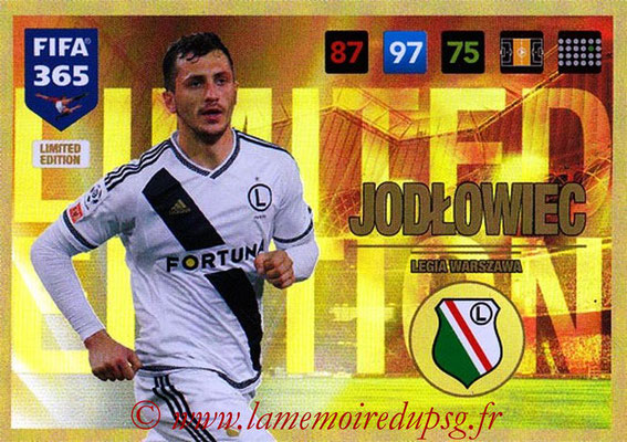 2016-17 - Panini Adrenalyn XL FIFA 365 - N° LE42 - Tomasz JODLOWIEC (Legia Varsovie) (Limited Edition)