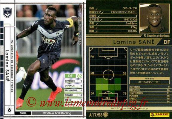 2015-16 - Panini WCCF - N° A17 - Lamine SANE (FC Girondins de Bordeaux)
