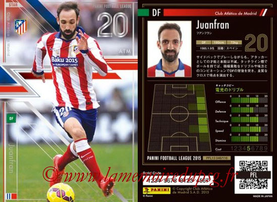 Panini Football League 2015 - PFL13 - N° 046 - JUANFRAN (Club Atletico de Madrid) (Star)
