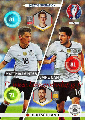 Panini Euro 2016 Cards - N° 077 - Matthias GINTER + Emre CAN (Allemagne) (Next Generation)