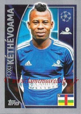 2015-16 - Topps UEFA Champions League Stickers - N° 214 - Foxi KÉTHÉVOAMA (FC Astana)