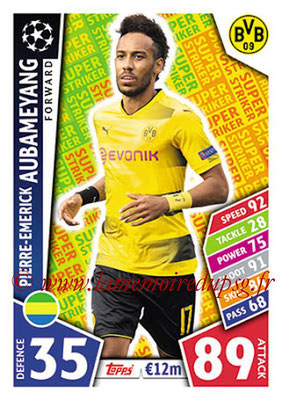 2017-18 - Topps UEFA Champions League Match Attax - N° SS06 - Pierre-Emerick AUBAMEYANG (Borussia Dortmund) (Super Strikers)