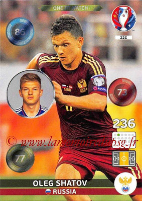 Panini Euro 2016 Cards - N° 332 - Oleg SHATOV (Russie) (One To Watch)