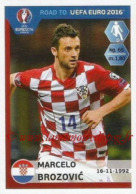 Panini Road to Euro 2016 Stickers - N° 137 - Marcelo BROZOVIC (Croatie)