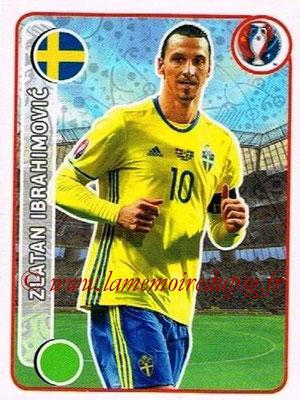 Panini Euro 2016 Stickers - N° 543 - Zlatan IBRAHIMOVIC (Suède)