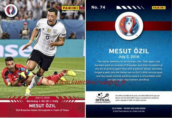 Panini Instant Euro 2016 - N° 074 - Mesut ÖZIL