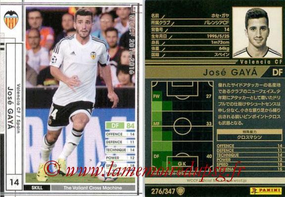 2015-16 - Panini WCCF - N° 276 - José GAYA (Valencia CF)