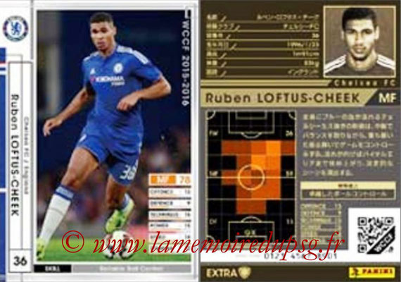 2015-16 - Panini WCCF - N° EXT19 - Ruben LOFTUS-CHEEK (Chelsea FC) (Extra)