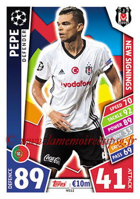 2017-18 - Topps UEFA Champions League Match Attax - N° NS12 - PEPE (Besiktas JK) (New Signings)