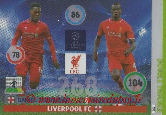 2014-15 - Adrenalyn XL champions League N° 355 - Daniel STURRIDGE et Mario BALOTELLI (Liverpool FC) (Double Trouble)