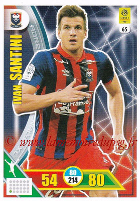2017-18 - Panini Adrenalyn XL Ligue 1 - N° 065 - Ivan SANTINI (Caen)