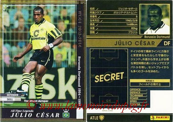 2013-14 - WCCF - N° ATLE02 - Julio CESAR (Borussia Dortmund) (All Time Legend)