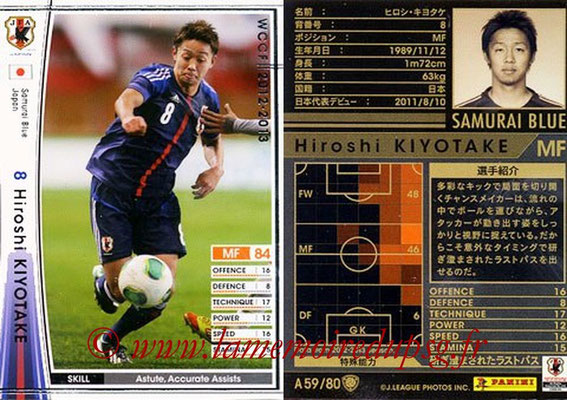 2012-13 - WCCF - N° A59 - Hiroshi KIYOTAKE (Japon)