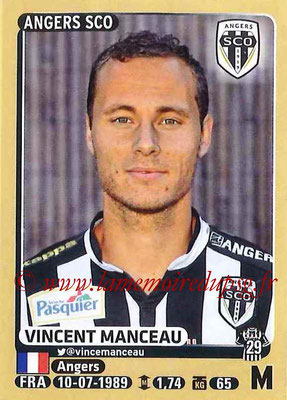2015-16 - Panini Ligue 1 Stickers - N° 039 - Vincent MANCEAU (SCO Angers)