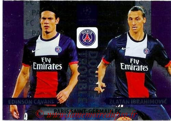 2013-14 - Adrenalyn XL champions League N° NE14 - Edinson CAVANI + Zlatan IBRAHIMOVIC (Paris Saint-Germain) (Double trouble)