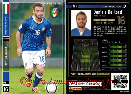 Panini Football League 2014 - PFL08 - N° 141 - Daniele DE ROSSI (Italie)