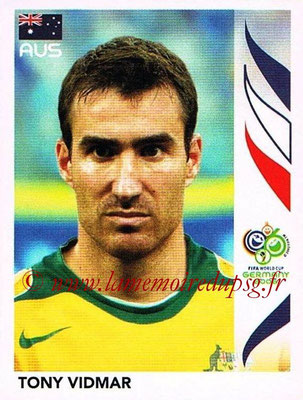 2006 - Panini FIFA World Cup Germany Stickers - N° 423 - Tony VIDMAR (Australie)